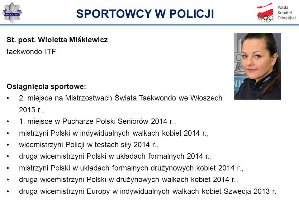 SPORTOWCY W POLICJI St. post. Wioletta Miśkiewicz taekwondo ITF
