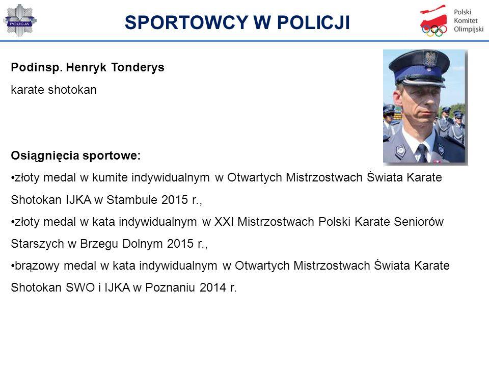 SPORTOWCY W POLICJI Podinsp. Henryk Tonderys karate shotokan