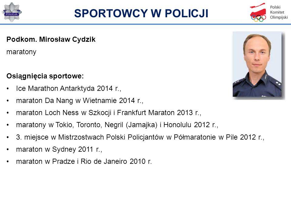 SPORTOWCY W POLICJI Podkom. Mirosław Cydzik maratony