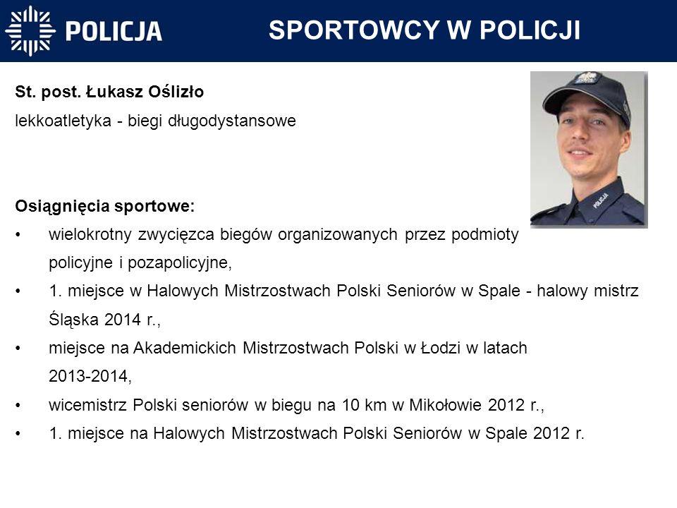 SPORTOWCY W POLICJI St. post. Łukasz Oślizło