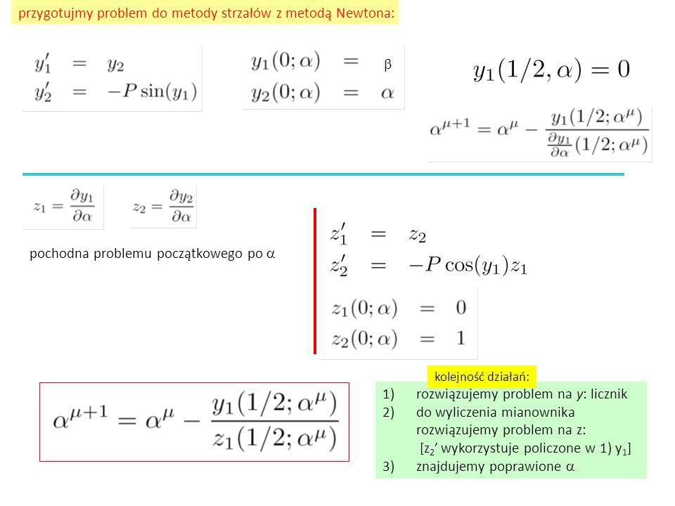 przygotujmy problem do metody strzałów z metodą Newtona:
