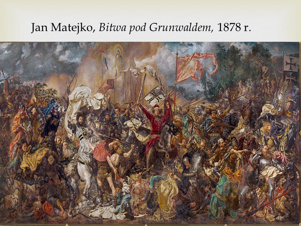 Jan Matejko, Bitwa pod Grunwaldem, 1878 r.