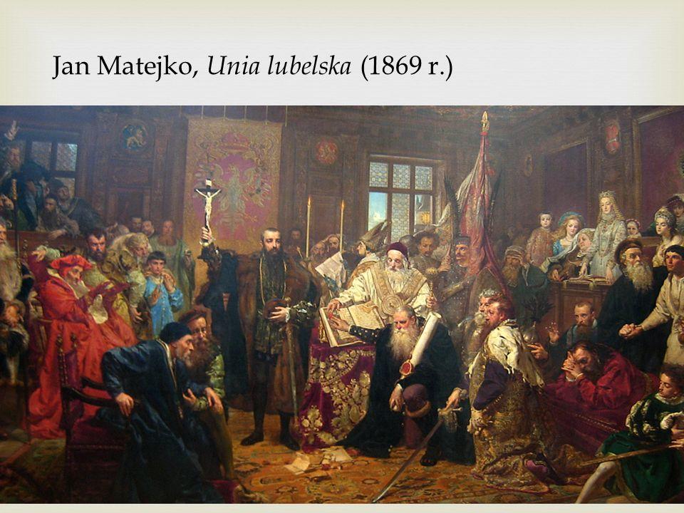 Jan Matejko, Unia lubelska (1869 r.)