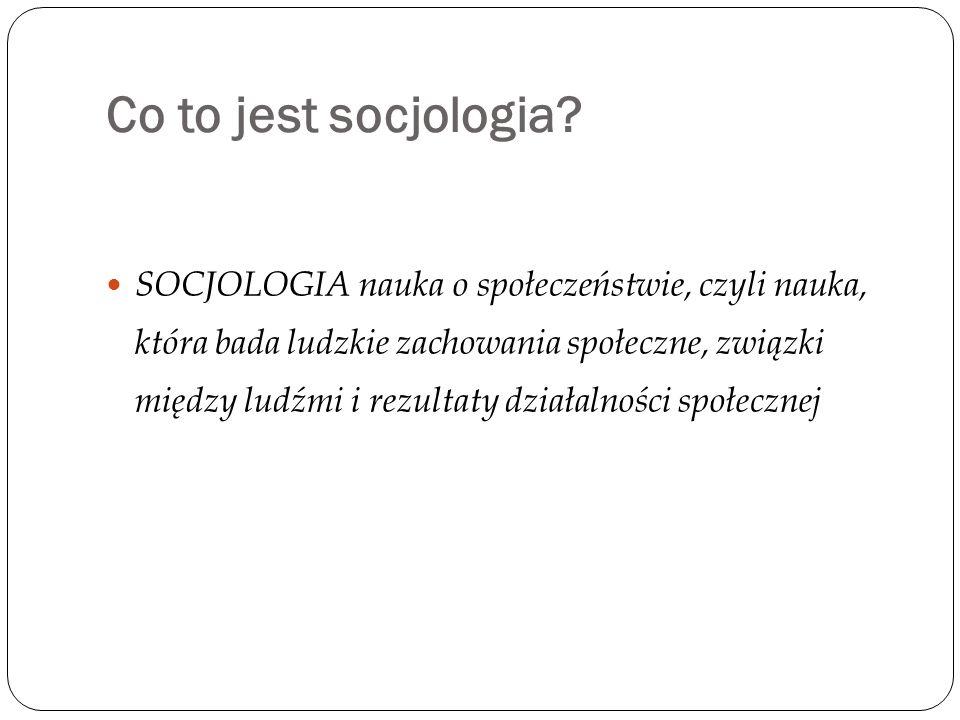 Co to jest socjologia