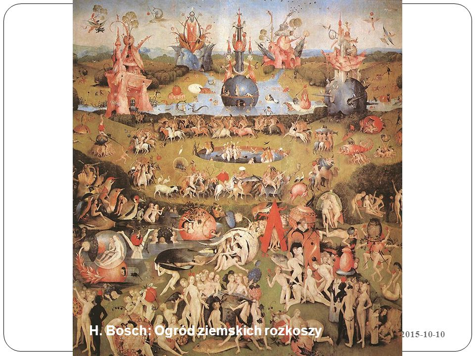 H. Bosch: Ogród ziemskich rozkoszy