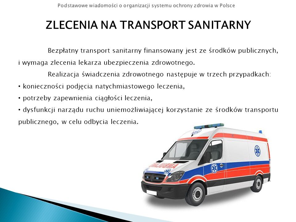 ZLECENIA NA TRANSPORT SANITARNY