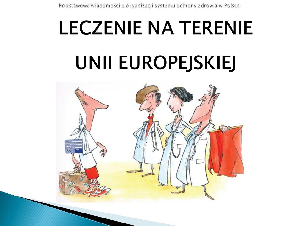 LECZENIE NA TERENIE UNII EUROPEJSKIEJ