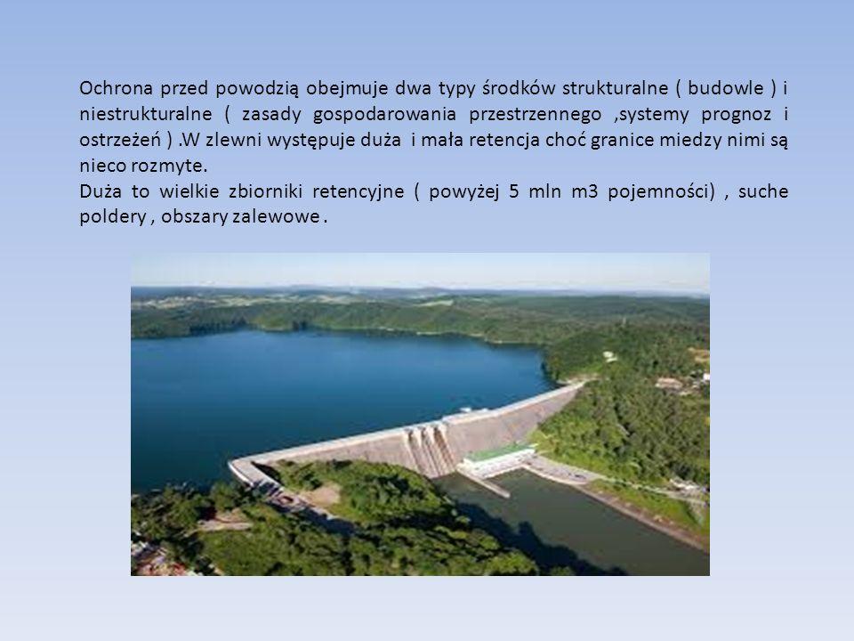Ochrona przed powodzią obejmuje dwa typy środków strukturalne ( budowle ) i niestrukturalne ( zasady gospodarowania przestrzennego ,systemy prognoz i ostrzeżeń ) .W zlewni występuje duża i mała retencja choć granice miedzy nimi są nieco rozmyte.