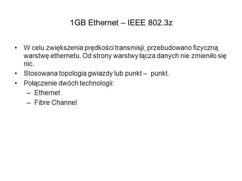 1GB Ethernet – IEEE 802.3z