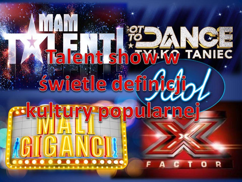 Talent show w świetle definicji kultury popularnej