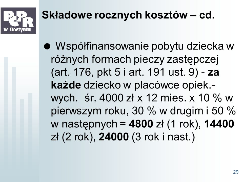 Składowe rocznych kosztów – cd.