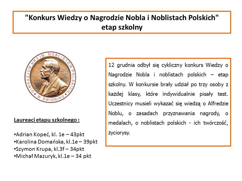 Konkurs Wiedzy o Nagrodzie Nobla i Noblistach Polskich etap szkolny