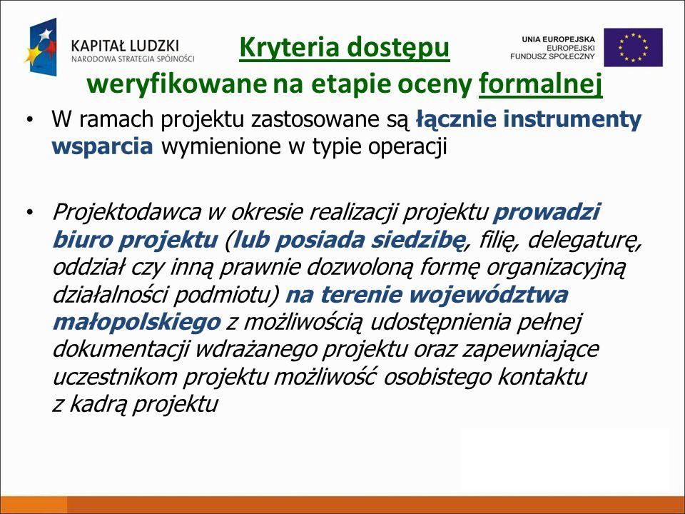 Kryteria dostępu weryfikowane na etapie oceny formalnej