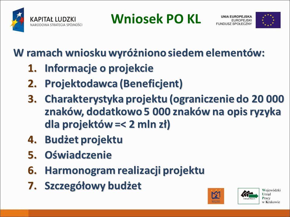 Wniosek PO KL W ramach wniosku wyróżniono siedem elementów:
