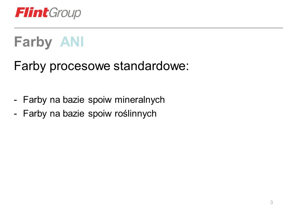 Farby ANI Farby procesowe standardowe: