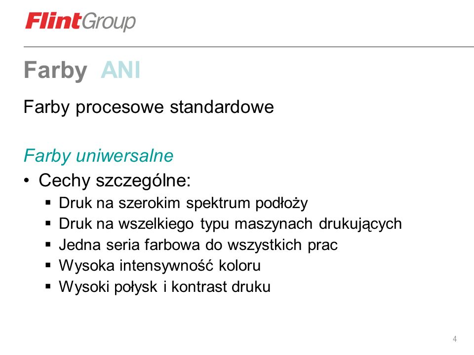 Farby ANI Farby procesowe standardowe Farby uniwersalne