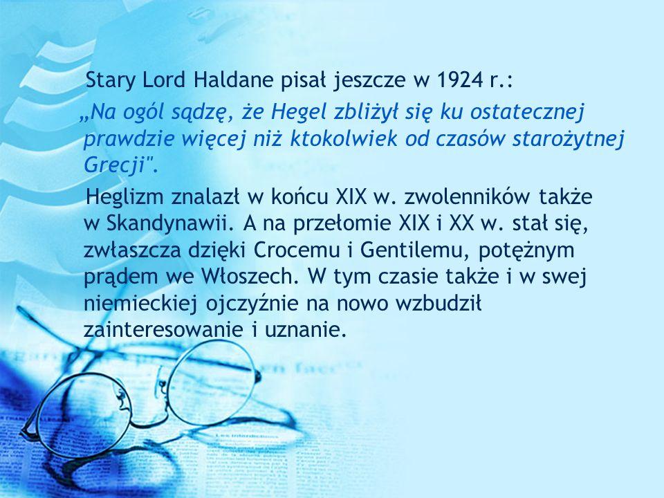 Stary Lord Haldane pisał jeszcze w 1924 r