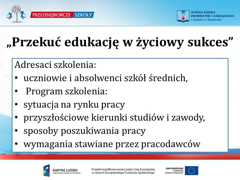 """""""Przekuć edukację w życiowy sukces"""