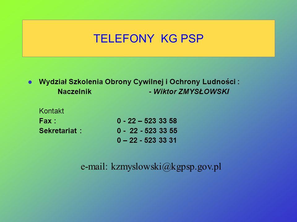 e-mail: kzmyslowski@kgpsp.gov.pl