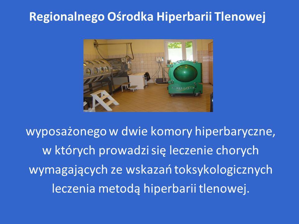 Regionalnego Ośrodka Hiperbarii Tlenowej