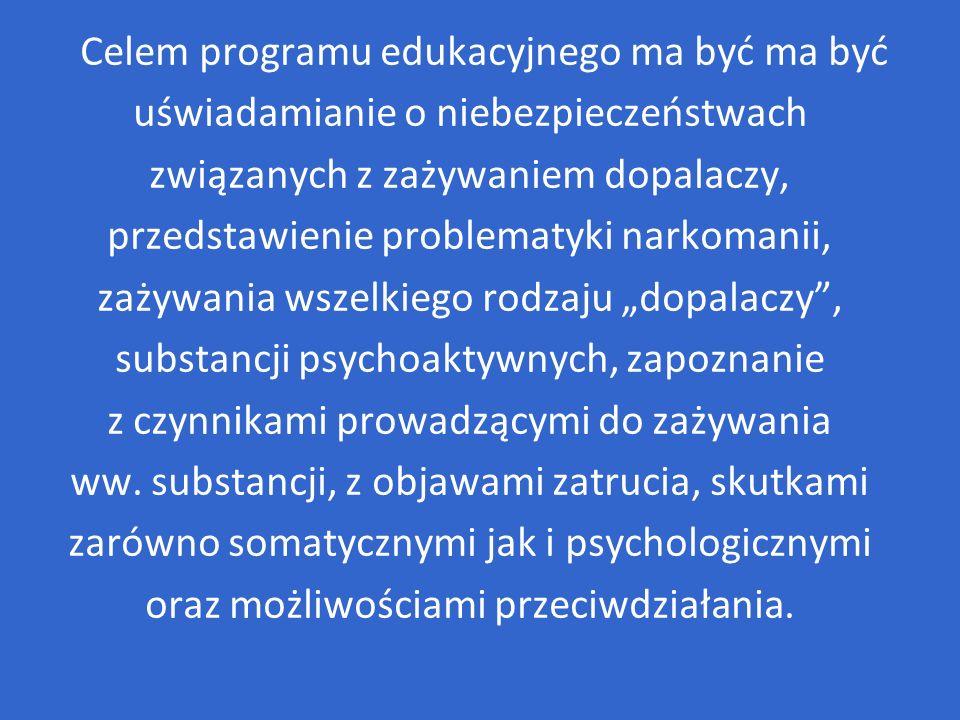 Celem programu edukacyjnego ma być ma być