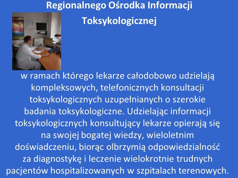 Regionalnego Ośrodka Informacji Toksykologicznej