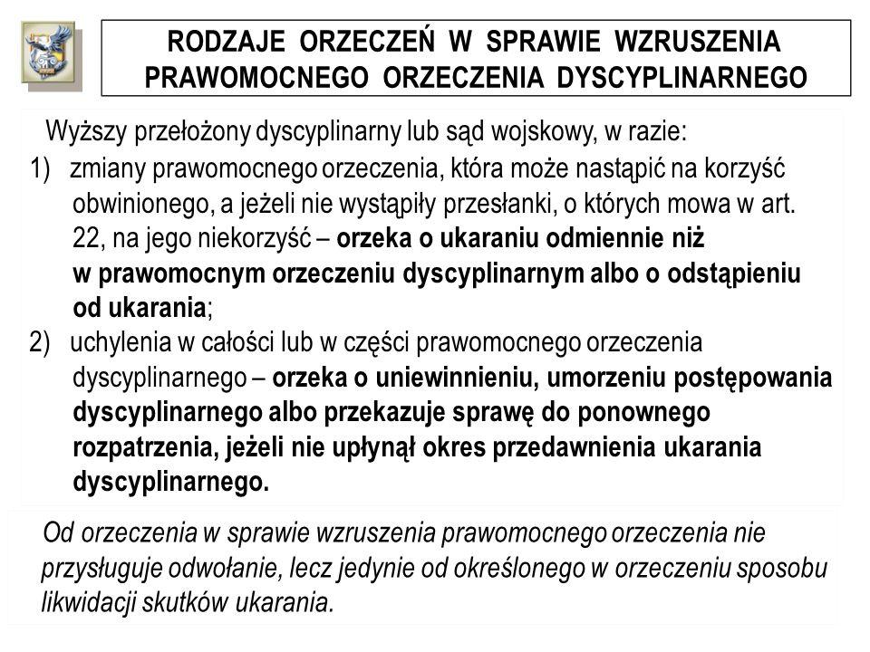 RODZAJE ORZECZEŃ W SPRAWIE WZRUSZENIA PRAWOMOCNEGO ORZECZENIA DYSCYPLINARNEGO