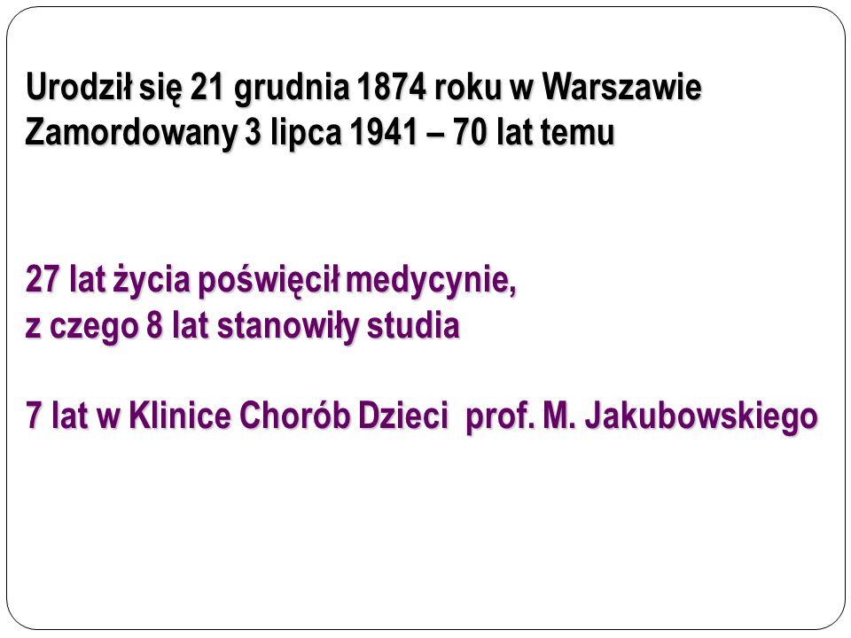 Urodził się 21 grudnia 1874 roku w Warszawie