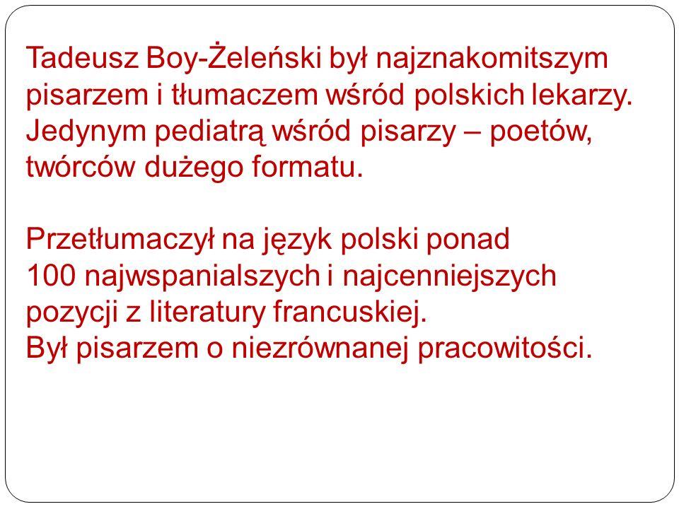 Tadeusz Boy-Żeleński był najznakomitszym