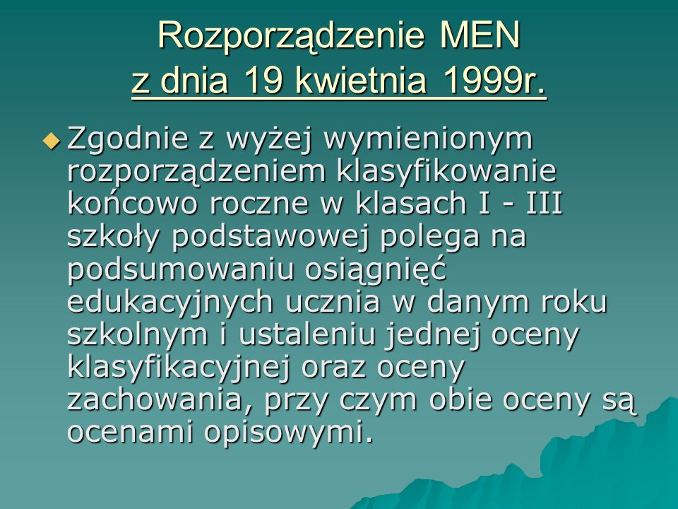Rozporządzenie MEN z dnia 19 kwietnia 1999r.