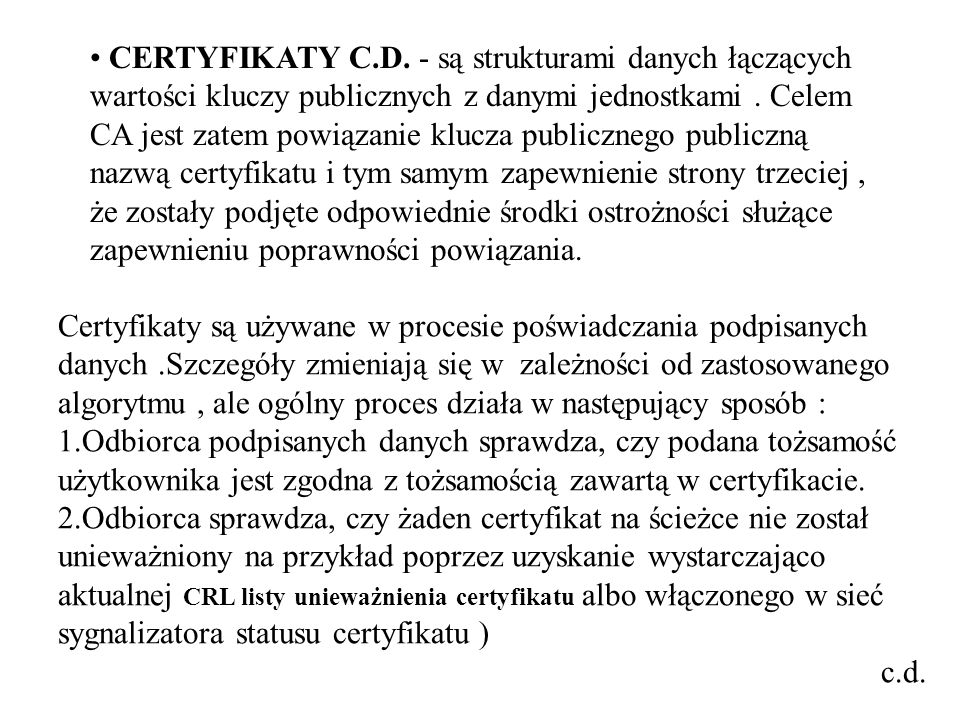 CERTYFIKATY C.D. - są strukturami danych łączących