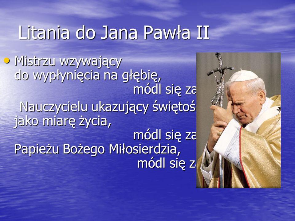 Litania do Jana Pawła II