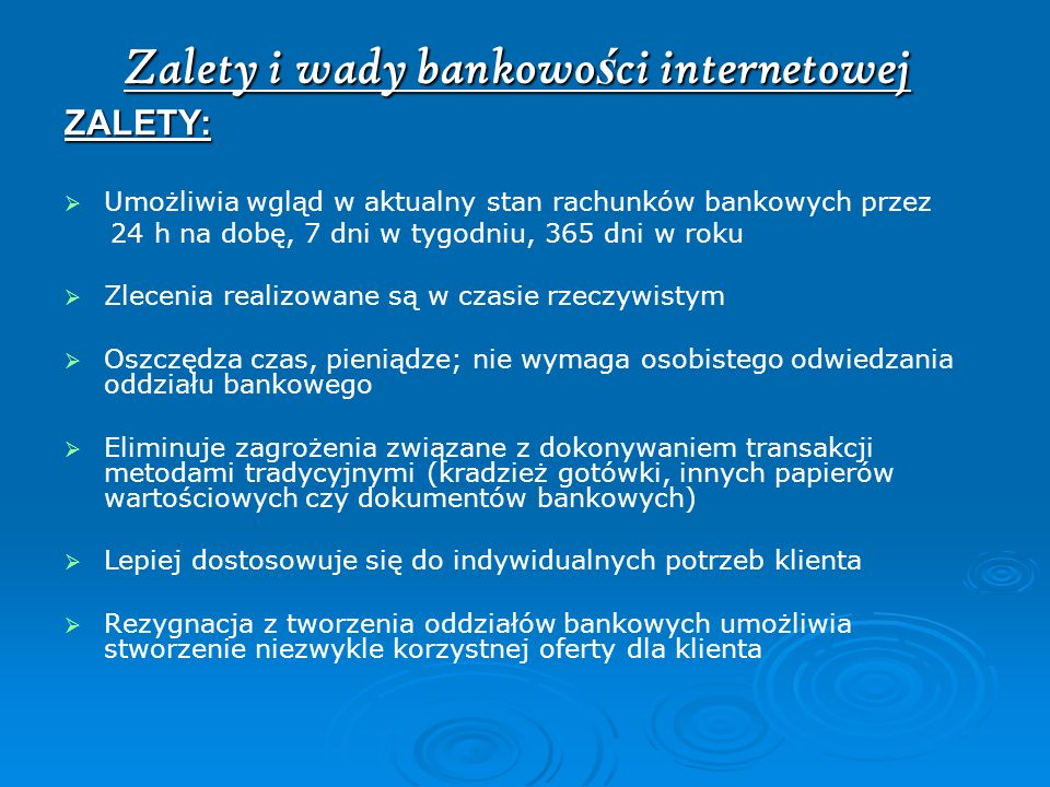 Zalety i wady bankowości internetowej