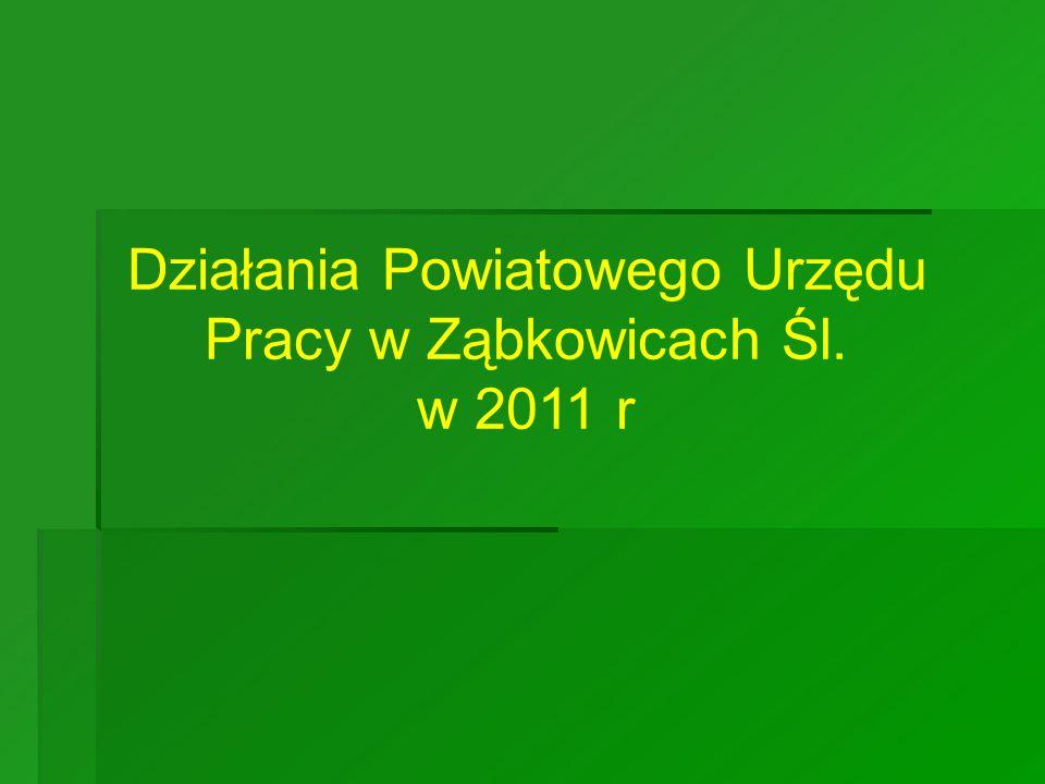 Działania Powiatowego Urzędu Pracy w Ząbkowicach Śl. w 2011 r
