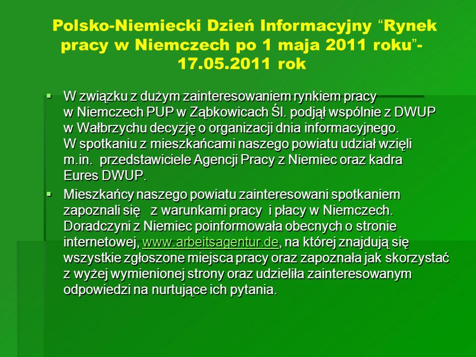 Polsko-Niemiecki Dzień Informacyjny Rynek pracy w Niemczech po 1 maja 2011 roku - 17.05.2011 rok