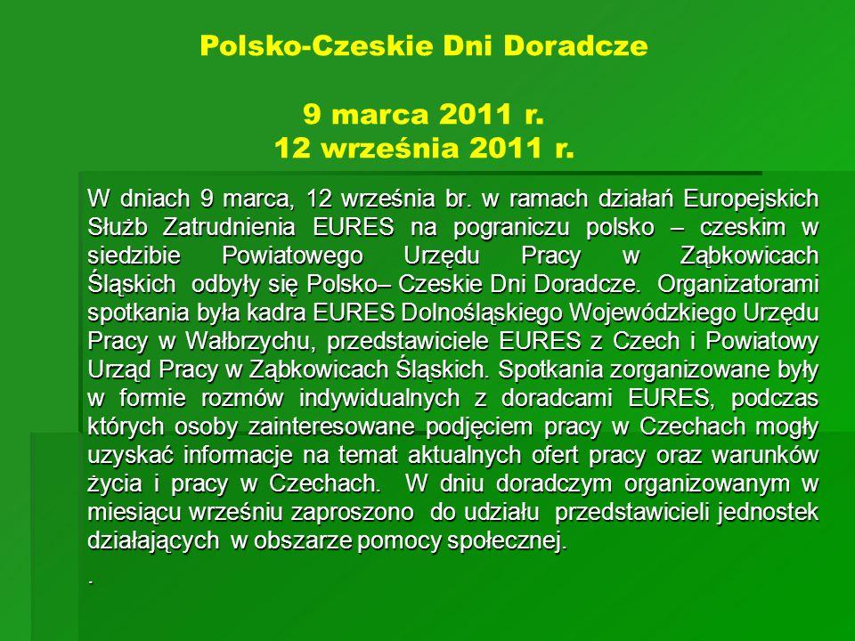 Polsko-Czeskie Dni Doradcze 9 marca 2011 r. 12 września 2011 r.