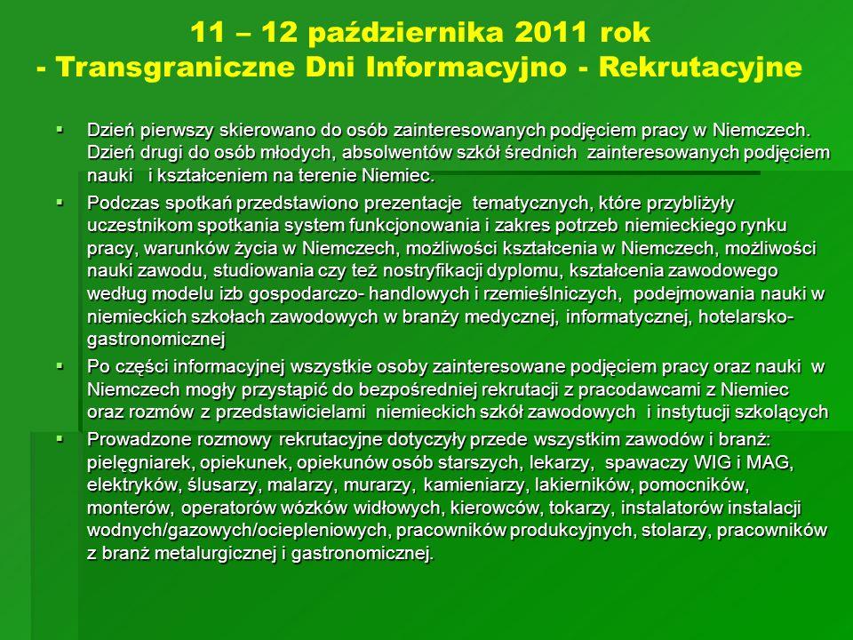 11 – 12 października 2011 rok - Transgraniczne Dni Informacyjno - Rekrutacyjne