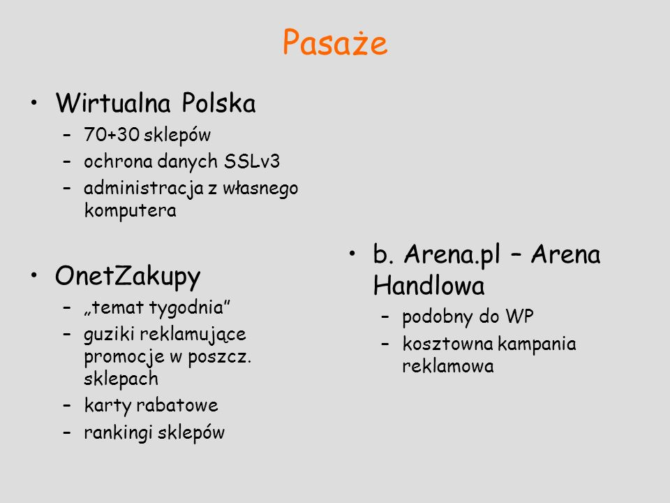 Pasaże Wirtualna Polska OnetZakupy b. Arena.pl – Arena Handlowa