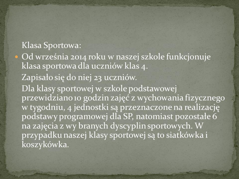 Klasa Sportowa: Od września 2014 roku w naszej szkole funkcjonuje klasa sportowa dla uczniów klas 4.