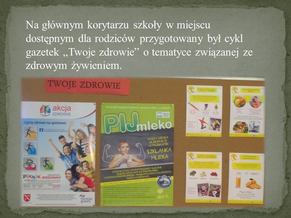 """Na głównym korytarzu szkoły w miejscu dostępnym dla rodziców przygotowany był cykl gazetek """"Twoje zdrowie o tematyce związanej ze zdrowym żywieniem."""