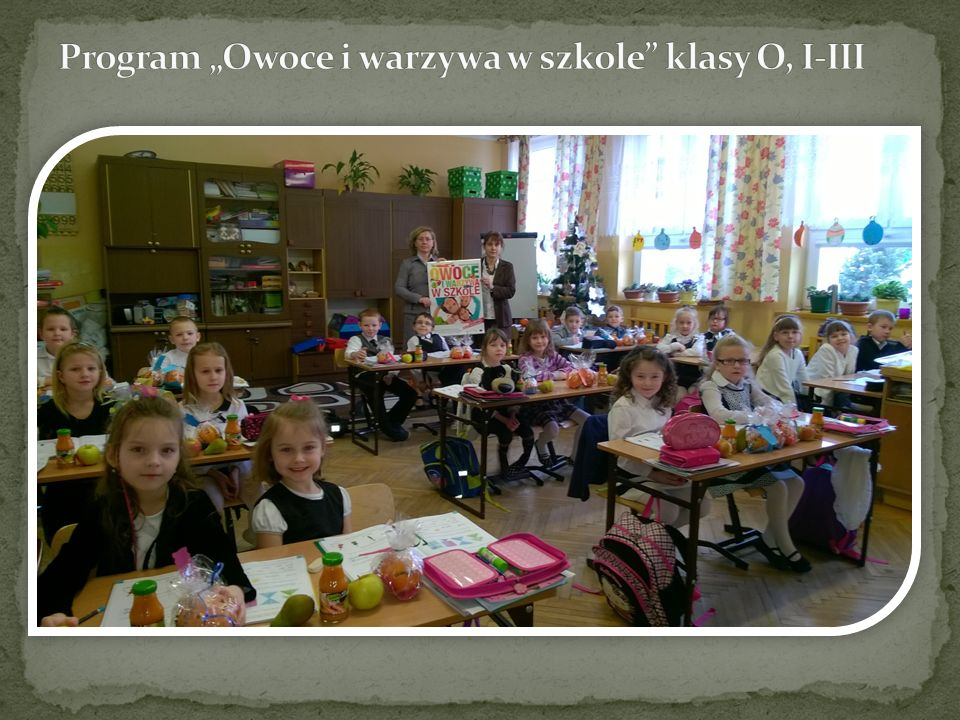 """Program """"Owoce i warzywa w szkole klasy O, I-III"""