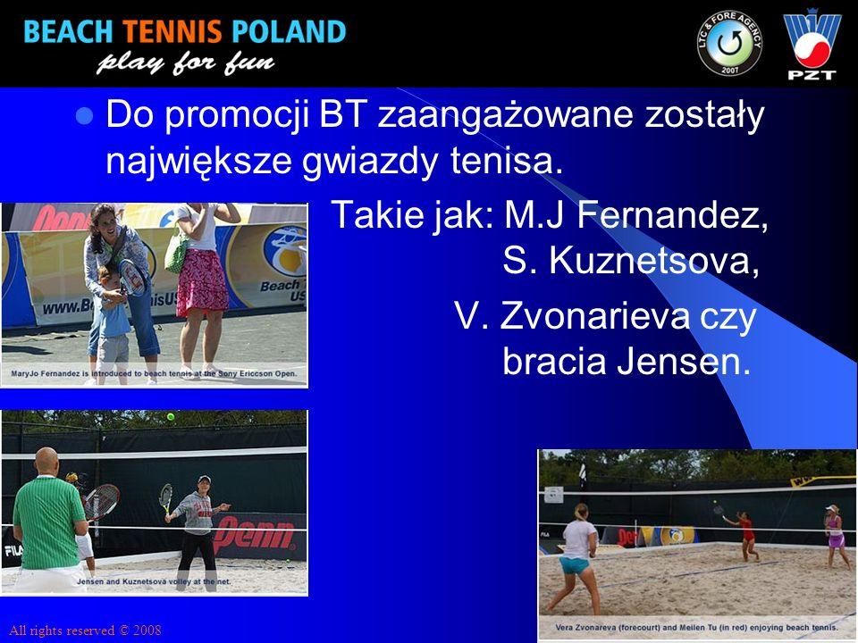 Do promocji BT zaangażowane zostały największe gwiazdy tenisa.
