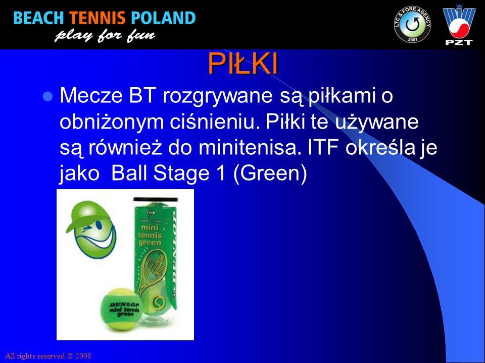 PIŁKI Mecze BT rozgrywane są piłkami o obniżonym ciśnieniu. Piłki te używane są również do minitenisa. ITF określa je jako Ball Stage 1 (Green)