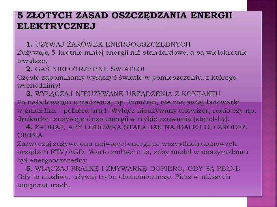 5 ZŁOTYCH ZASAD OSZCZĘDZANIA ENERGII ELEKTRYCZNEJ