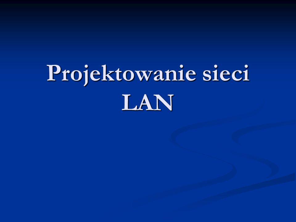 Projektowanie sieci LAN