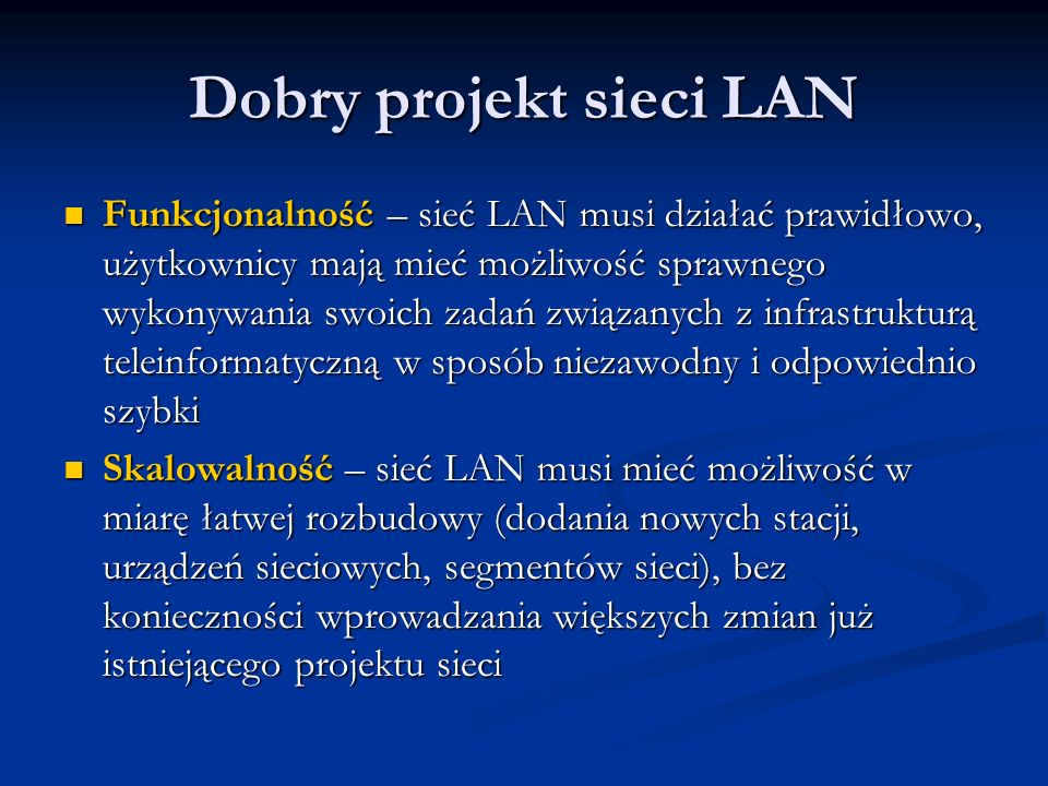 Dobry projekt sieci LAN