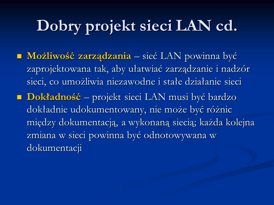 Dobry projekt sieci LAN cd.