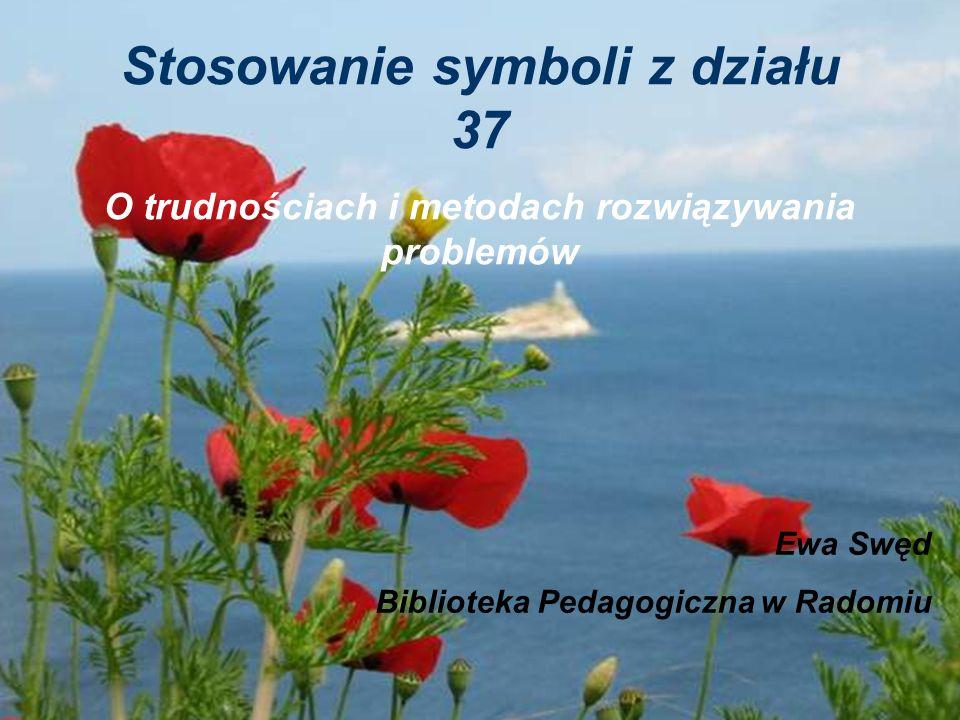 Stosowanie symboli z działu 37
