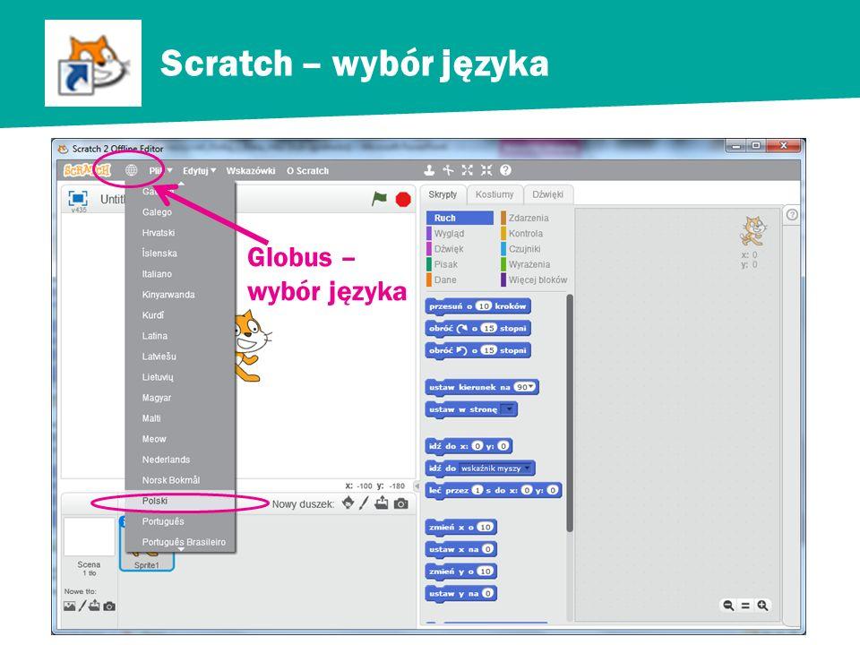 Scratch – wybór języka Globus – wybór języka