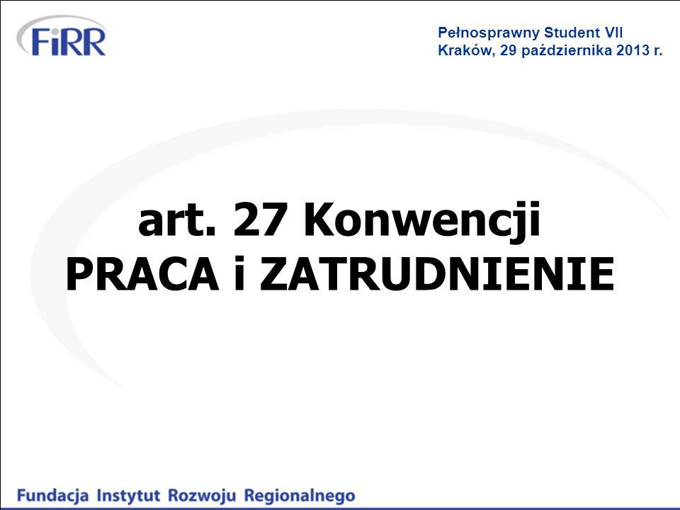 art. 27 Konwencji PRACA i ZATRUDNIENIE